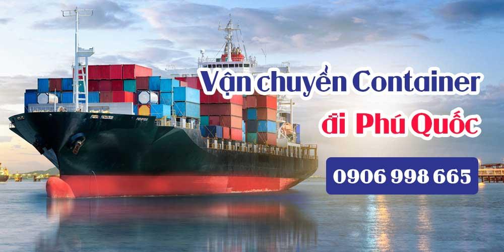 Báo Giá Vận chuyển Container đi Phú Quốc