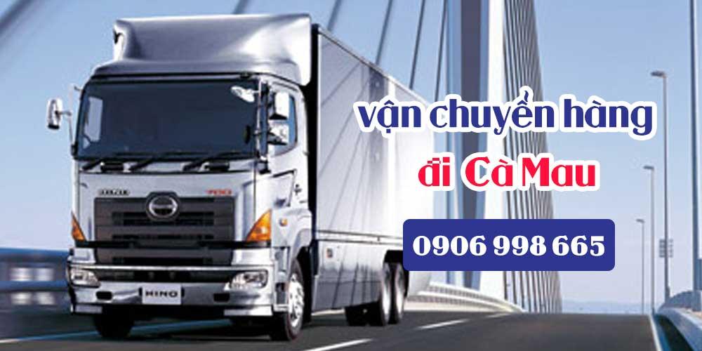Dịch vụ vận chuyển gửi hàng hóa đi về Cà Mau